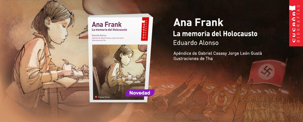 Ana Frank. La memoria del Holocausto