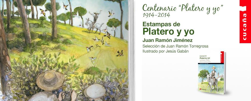 Literatura Centenario Platero y yo - Juan Ramón Jiménez